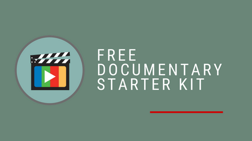 Documentary Starter Kit Mini-Course