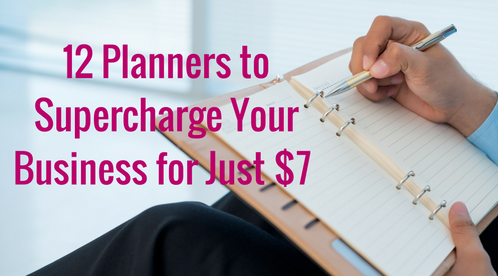 12 Planners That Will Supercharge Your Business
