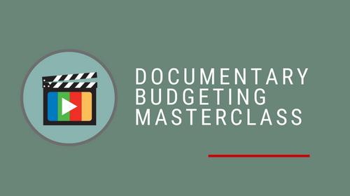 Documentary Budgeting Masterclass