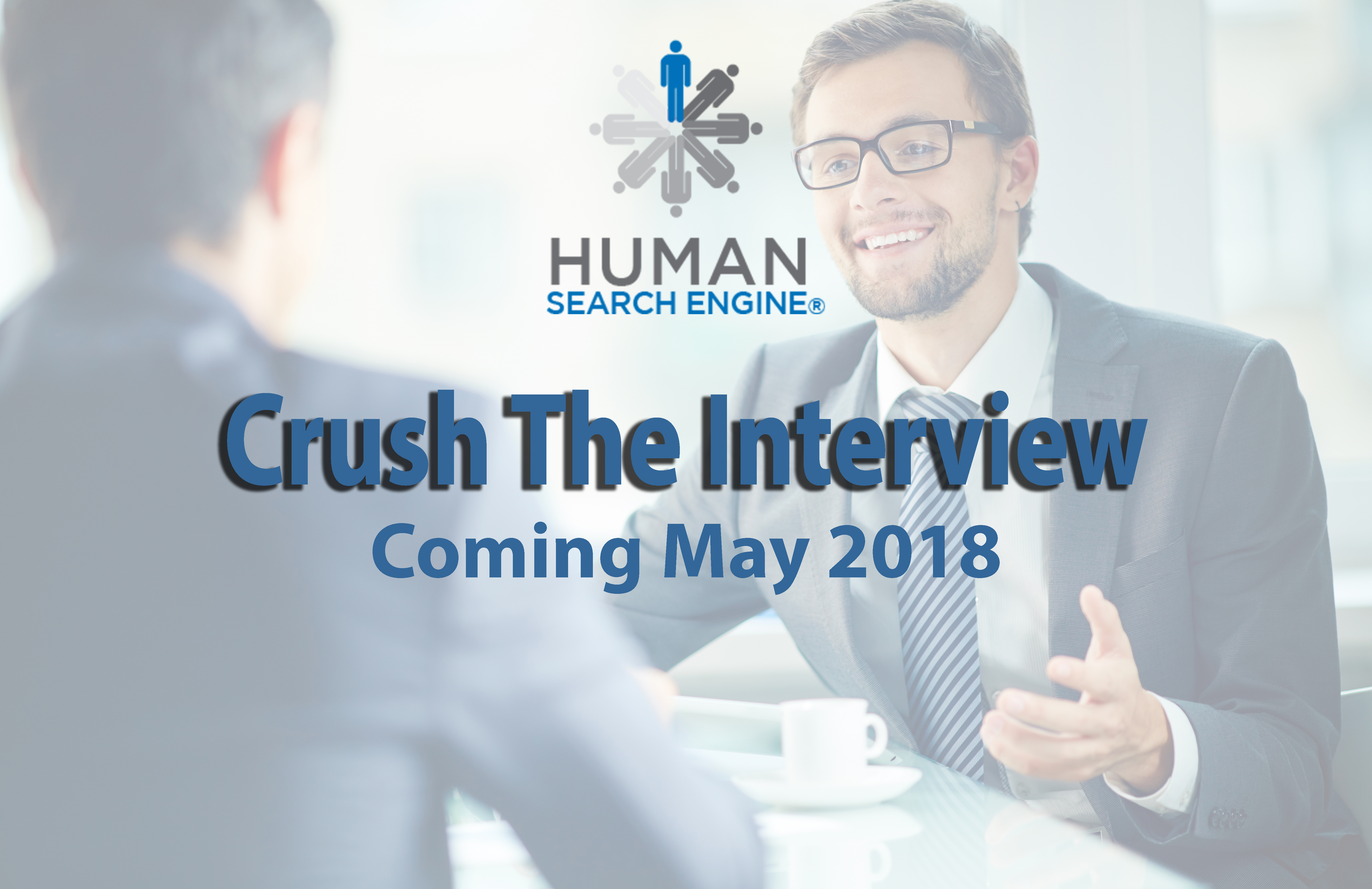Crush The Interview - Available May 2018