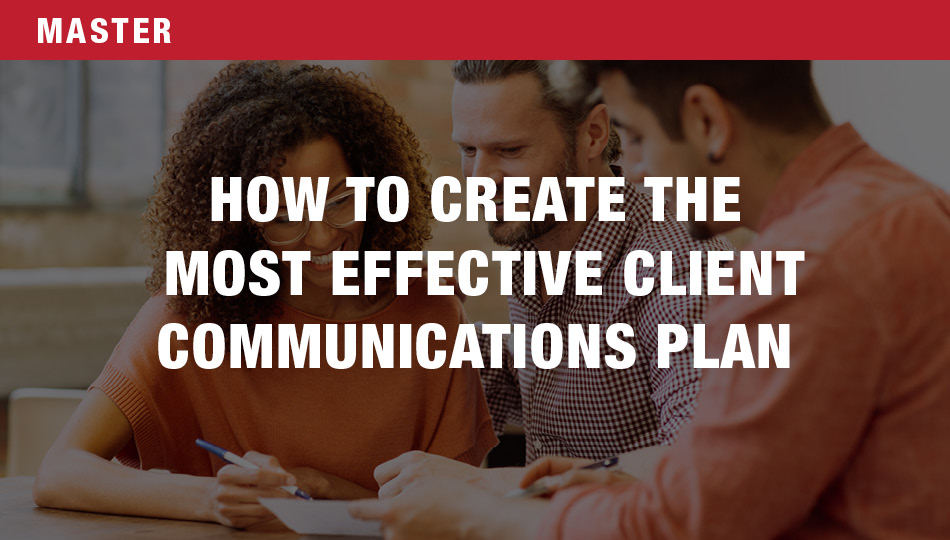 How to Create the Most Effective Client Communication Plan