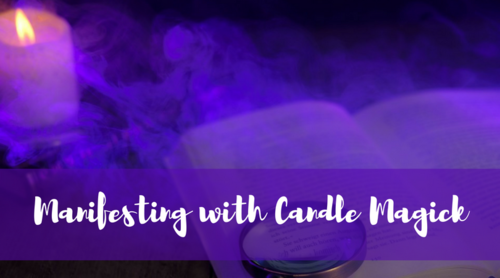 Manifesting with Candle Magick Workshop