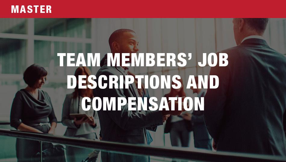 Team Members' Job Descriptions and Compensation
