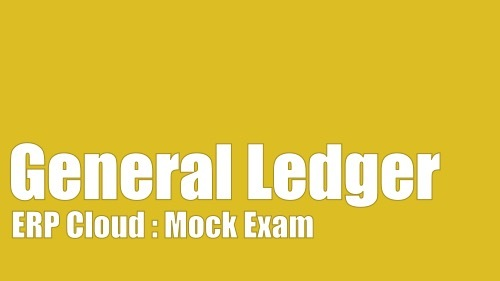 Oracle Fusion General Ledger Certification Mock Exam