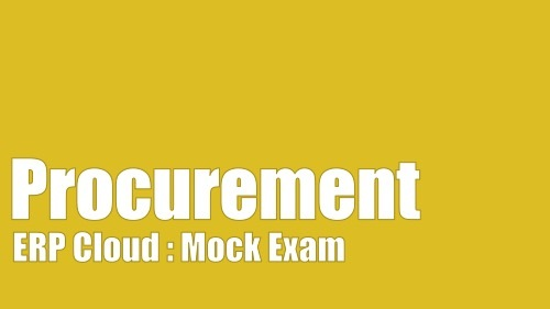 Oracle Fusion Procurement Certification Mock Exam