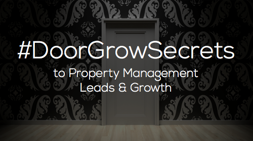 #DoorGrowSecrets to Property Management Leads & Growth