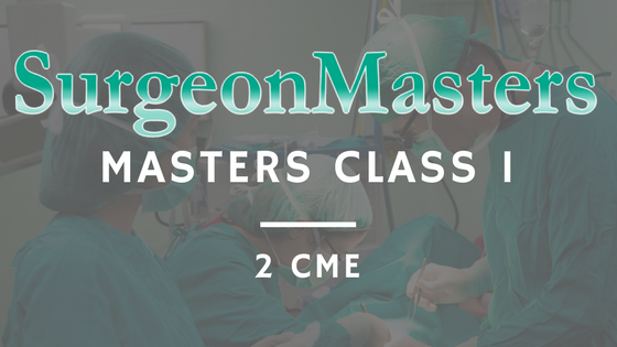 The 8 PRACTICEs Masters Class Series | SurgeonMasters