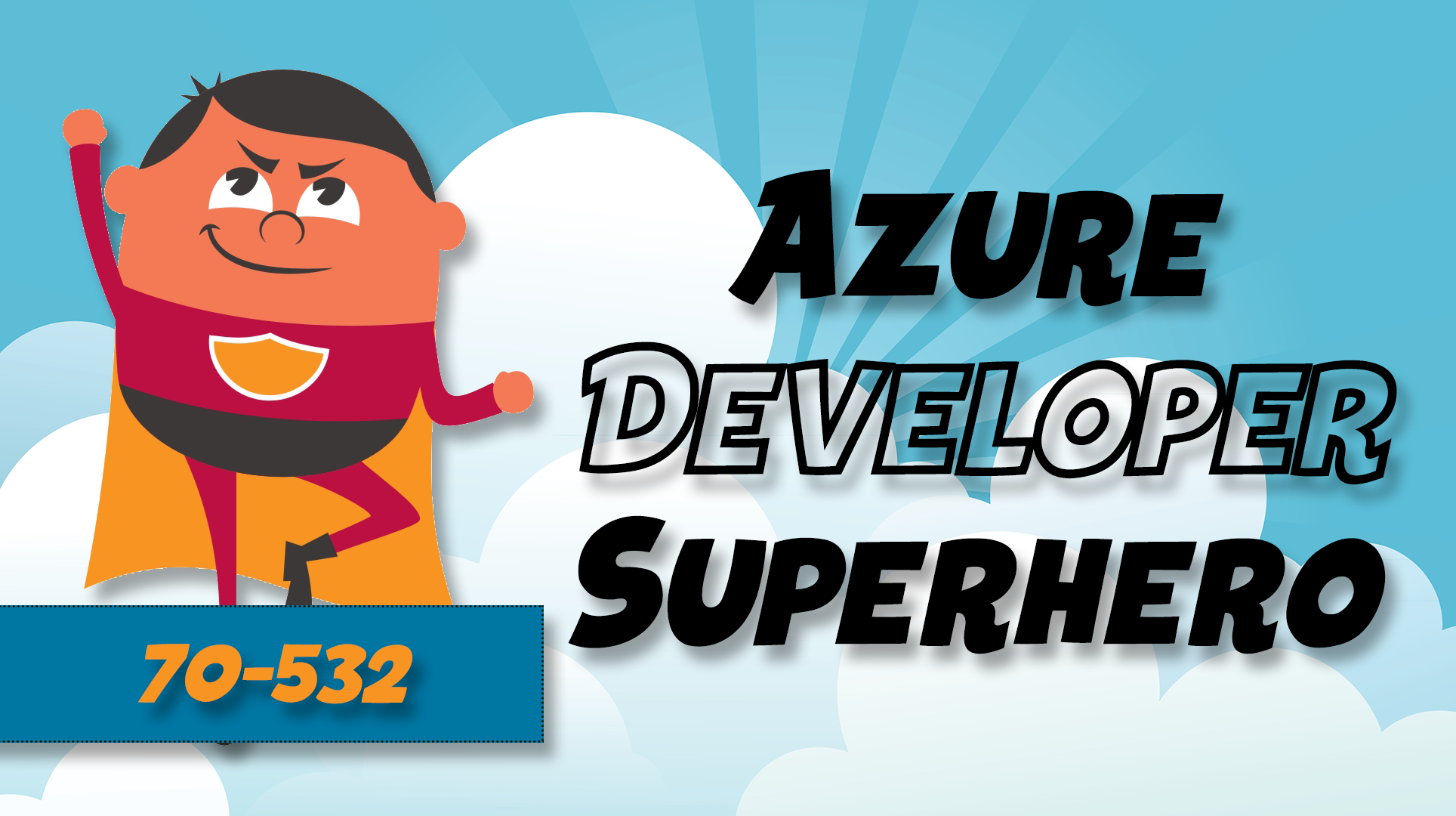 Microsoft Azure 70-532: Developing Microsoft Azure Solutions Certification Course