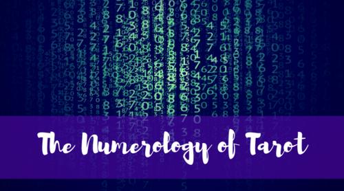 The Numerology of Tarot Workshop