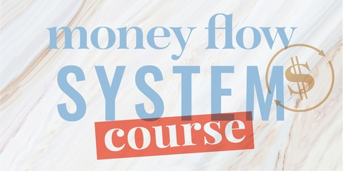 Money Flow System