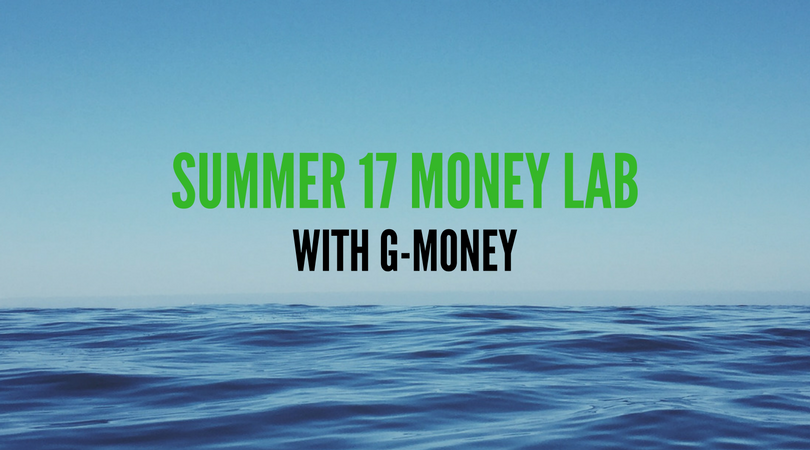 Summer 17 Money Lab