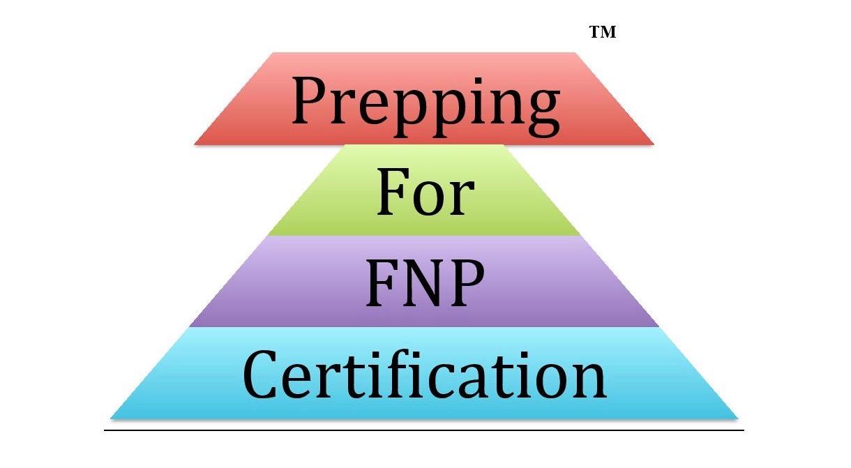Prepping For Fnp Certification Ltd