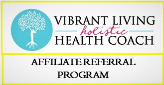 Holistic Health Coach >> Vibrant Living Health Coach