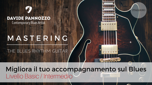 Mastering The Blues Rhythm Guitar (ITALIANO)