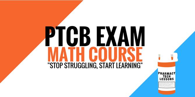 PTCB Math Course