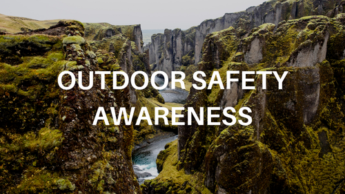 Outdoor Safety Awareness