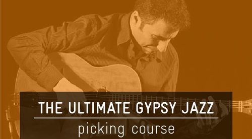 The Ultimate Gypsy Jazz Picking Course