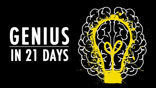 Genius in 21 Days!