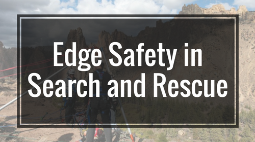 Edge Safety in Search and Rescue