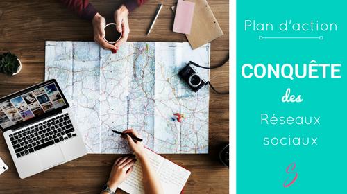 Conquérir les réseaux sociaux - Un plan d'actions détaillé pour faire votre place et attirer des clients tout en sirotant des mojitos