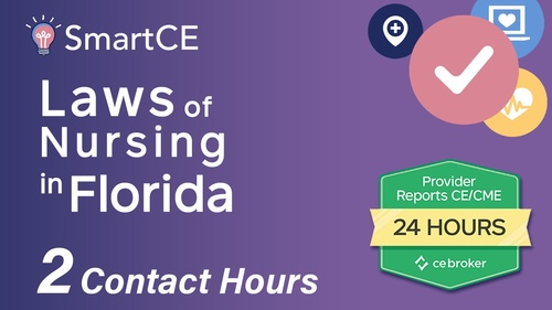 The Laws and Rules of Nursing in Florida: 2 Contact Hours /20-605530