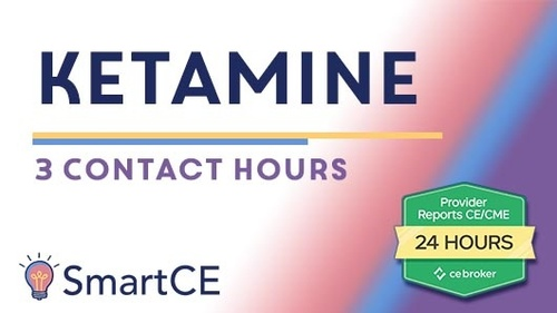 Should I try Ketamine? : 3 Contact Hours /20-581325