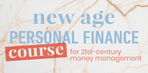 Guide to New Age Personal Finance