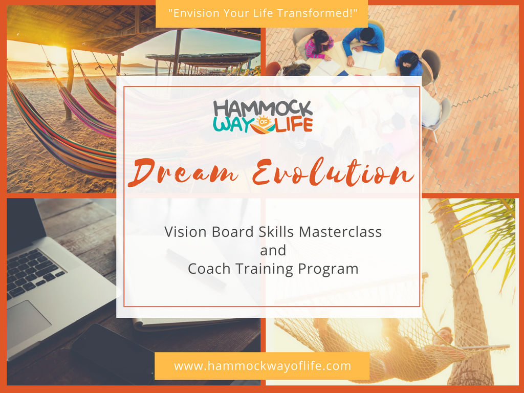 Dream Evolution Vision Board Skills Masterclass and Coach Certification Program