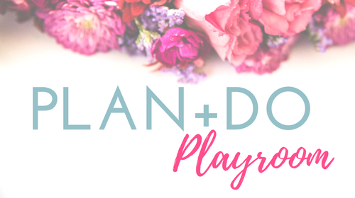 Plan+Do Playroom