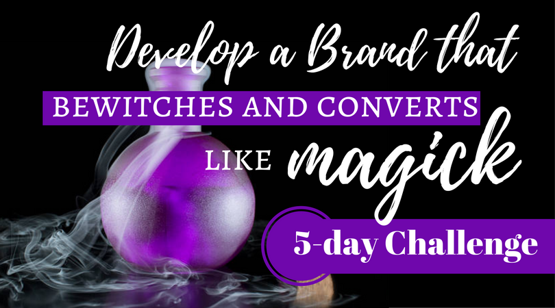 Develop a Brand that Bewitches 5-day Challenge