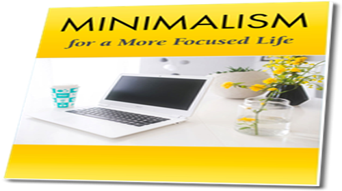 Minimalism for a More Focused Life