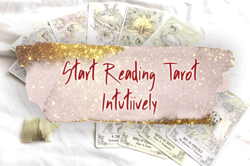 Start Reading Tarot Intuitively