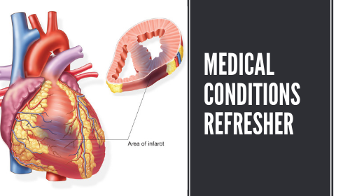 Medical Conditions Refresher Course