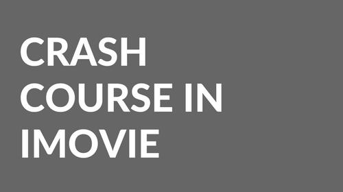 Crash Course in iMovie