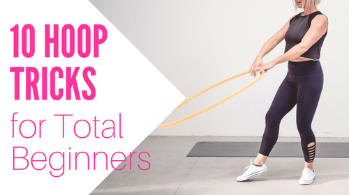 10 Hula Hoop Tricks for Total Beginners