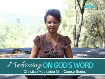 Christian Meditation & Meditating on God # 6