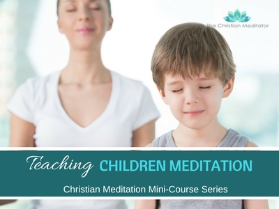 Teaching Children to Meditate # 12