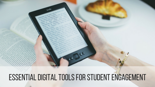 Essential Digital Tools for Student Engagement