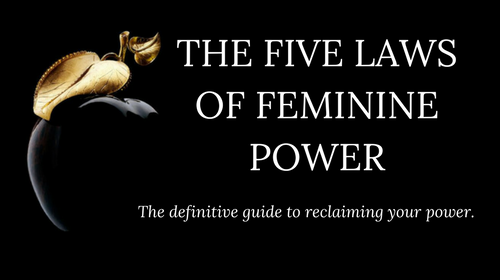 The 5 Laws of Feminine Power