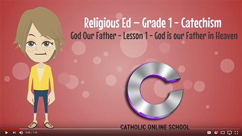God, Our Father (1st Grade) Classes