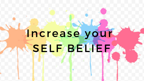 Increase Your Self Belief