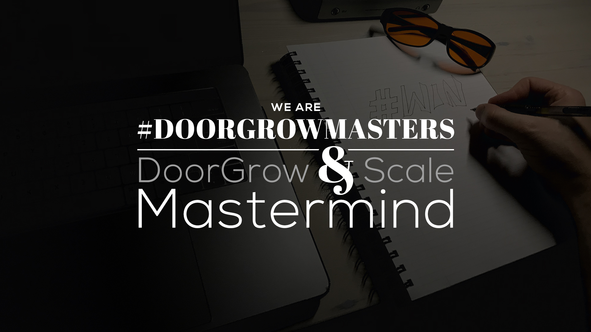 MASTER: DoorGrow & Scale Mastermind Resources