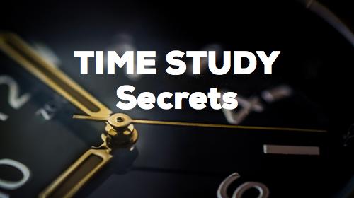 Time Study Secrets