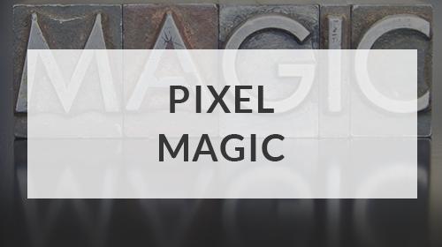 PIXEL MAGIC