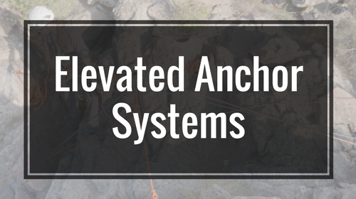 Elevated Anchor Systems