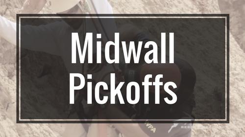 Midwall Pickoffs