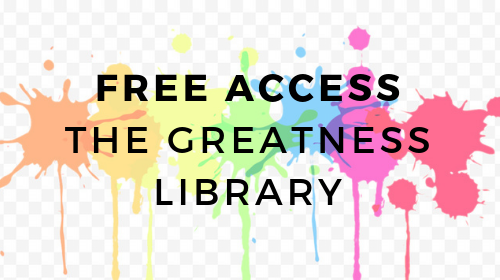 The Greatness Library