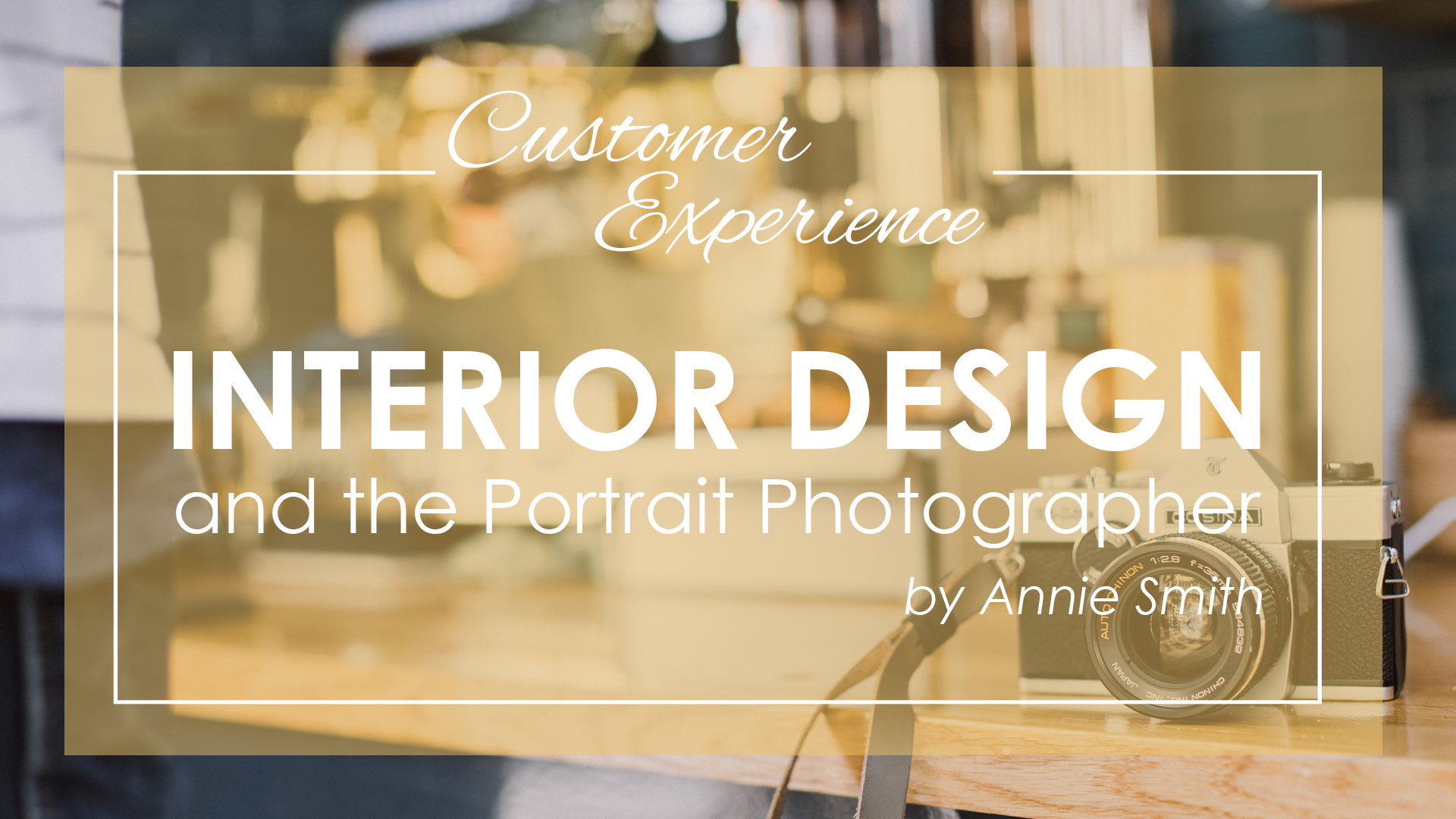 Interior Design and the Portrait Photographer