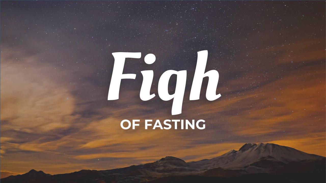 The Fiqh of Fasting by Dr. Salih Al-Fawzan