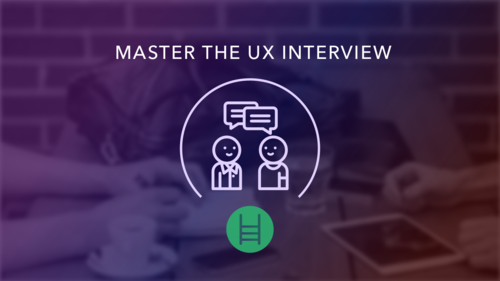 Master the UX Interview